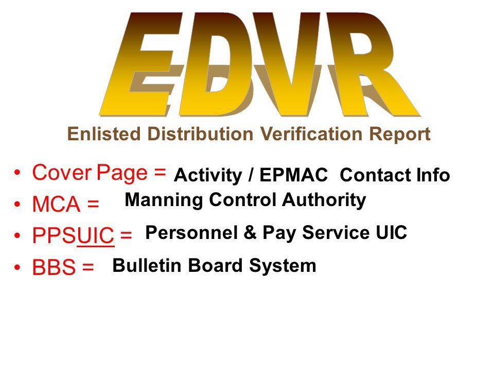 EDVR Cover Page = MCA = PPSUIC = BBS =