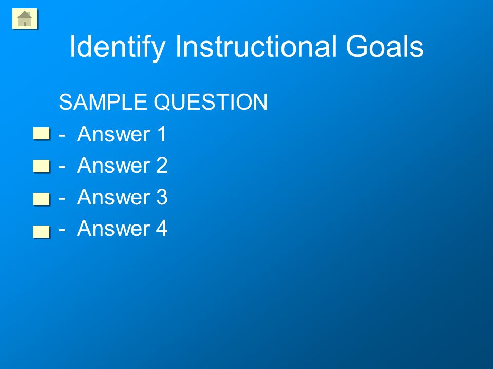 Identify Instructional Goals