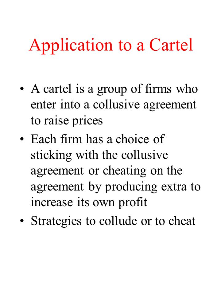 Application to a Cartel
