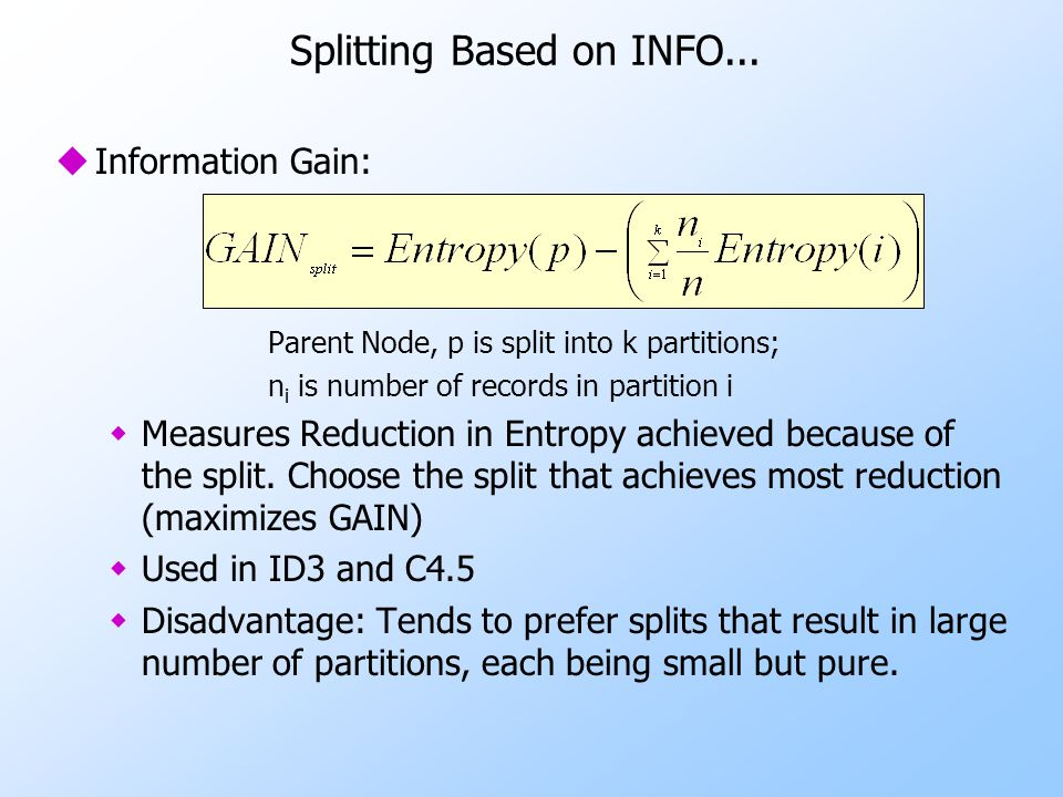 Splitting Based on INFO...