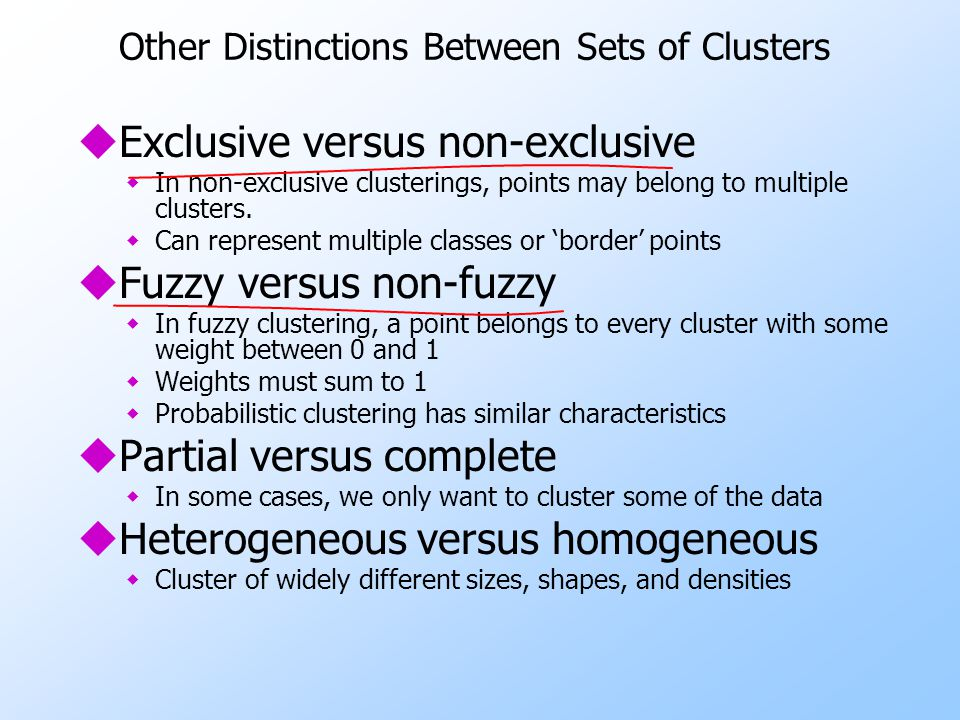 Other Distinctions Between Sets of Clusters