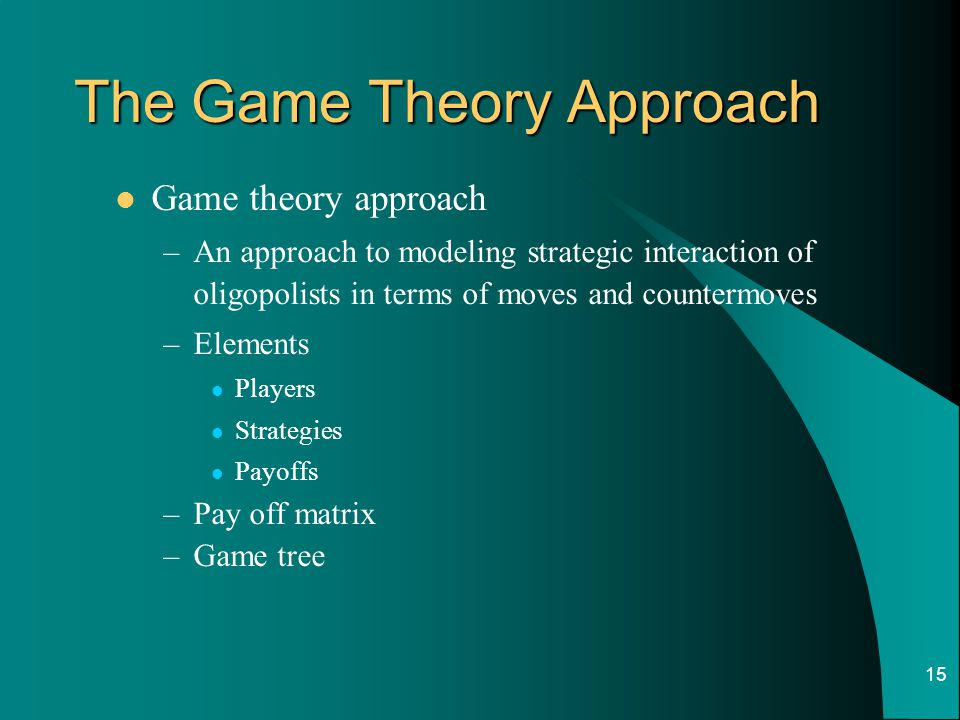 The Game Theory Approach