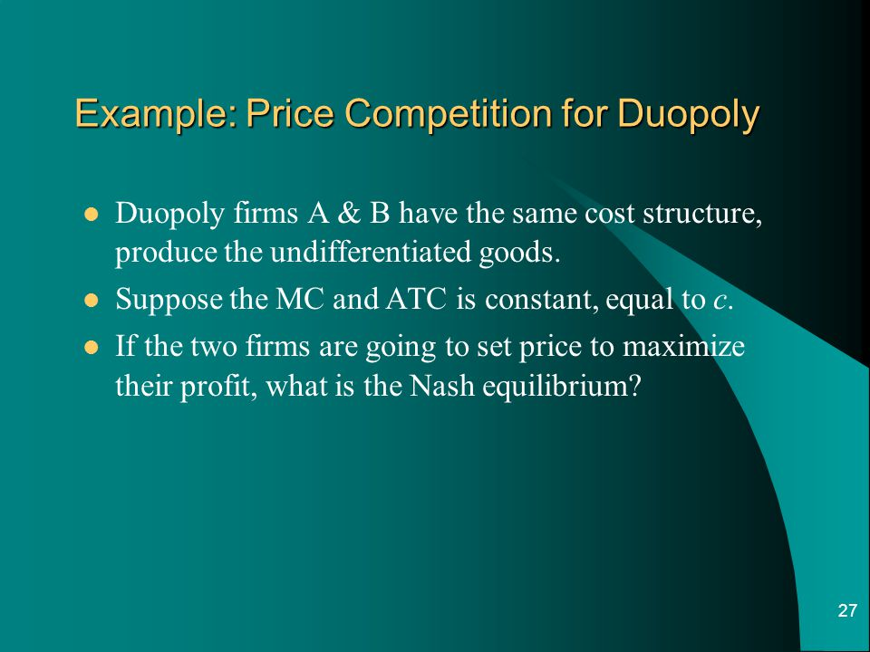 Example: Price Competition for Duopoly
