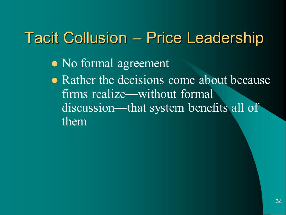 Tacit Collusion – Price Leadership