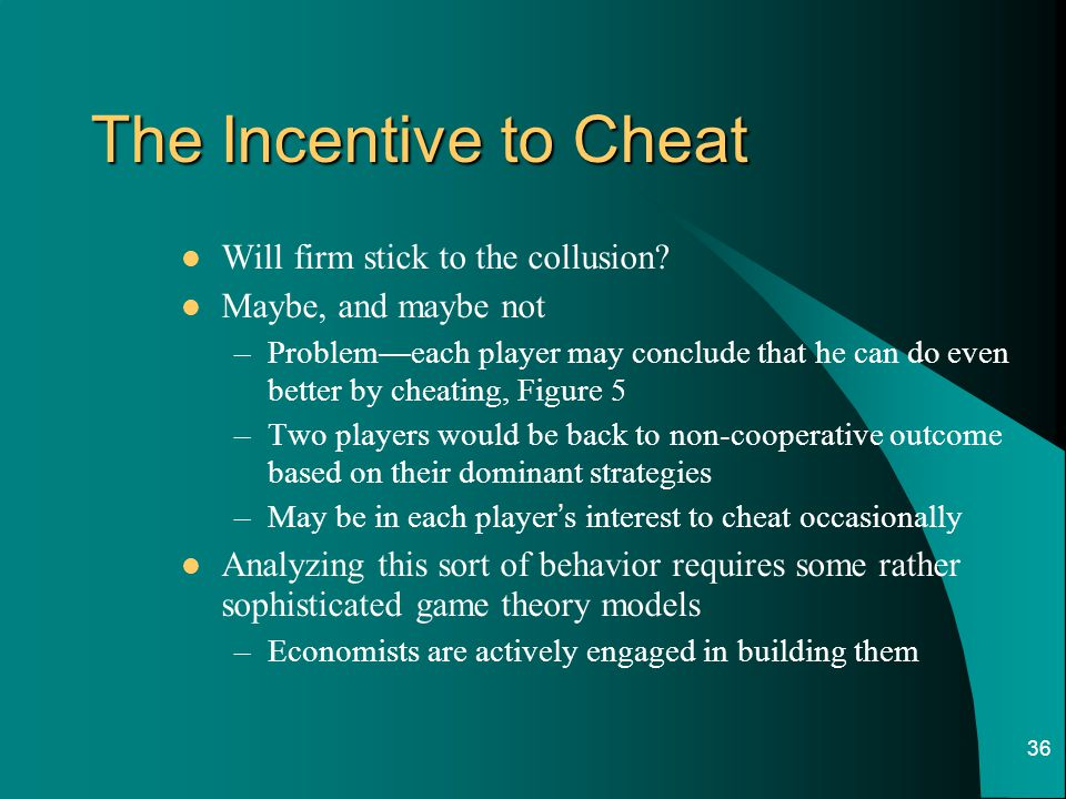 The Incentive to Cheat Will firm stick to the collusion