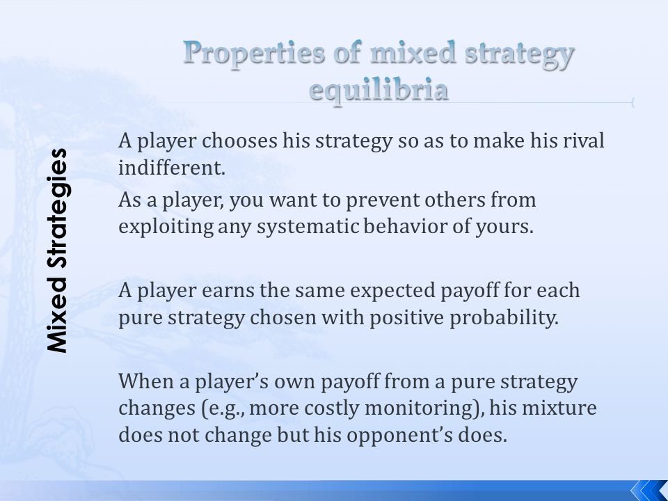 Properties of mixed strategy equilibria