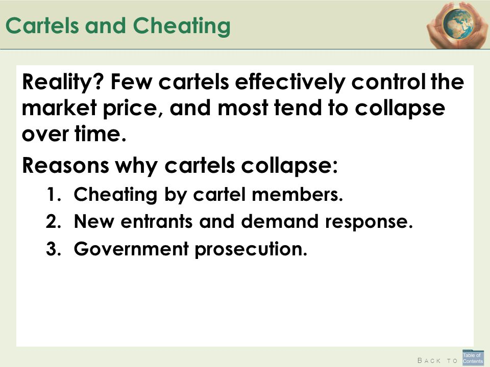 Reasons why cartels collapse:
