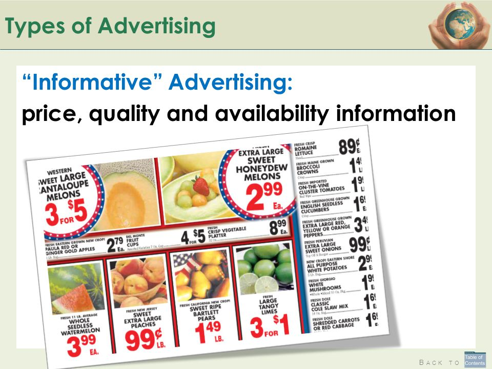 Types of Advertising Informative Advertising: price, quality and availability information