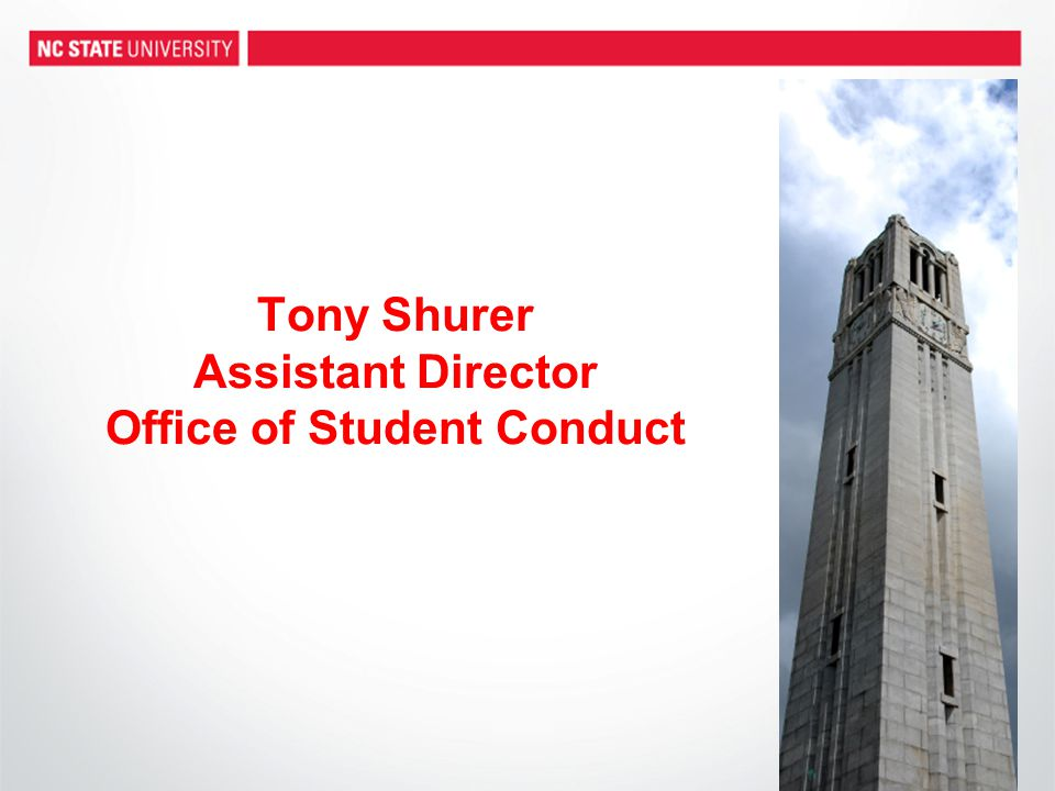 Tony Shurer Assistant Director Office of Student Conduct