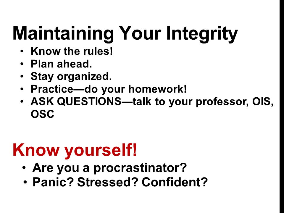 Maintaining Your Integrity