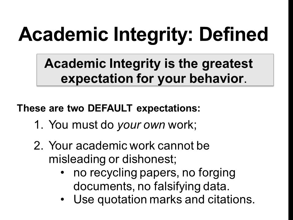 Academic Integrity: Defined