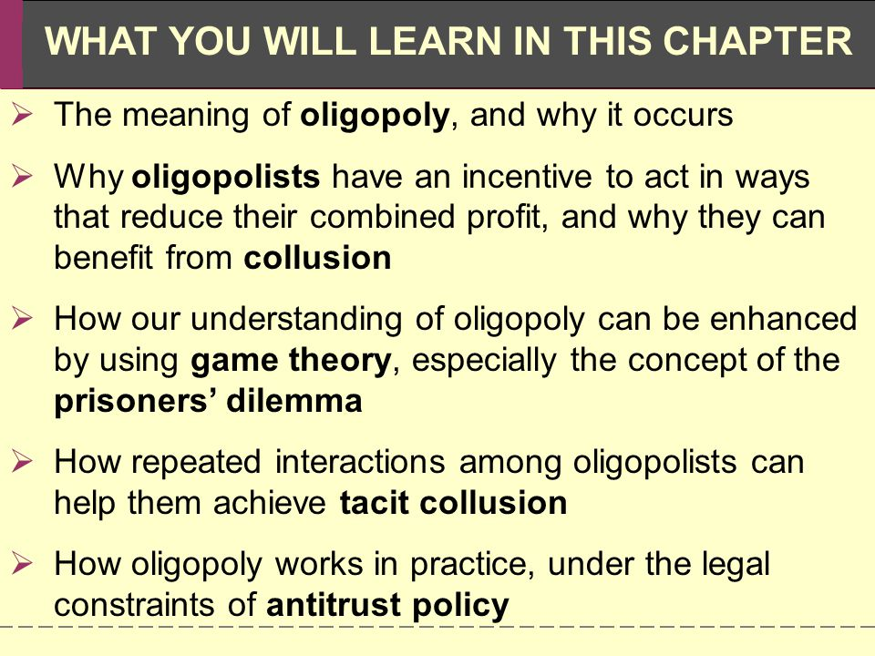 The meaning of oligopoly, and why it occurs