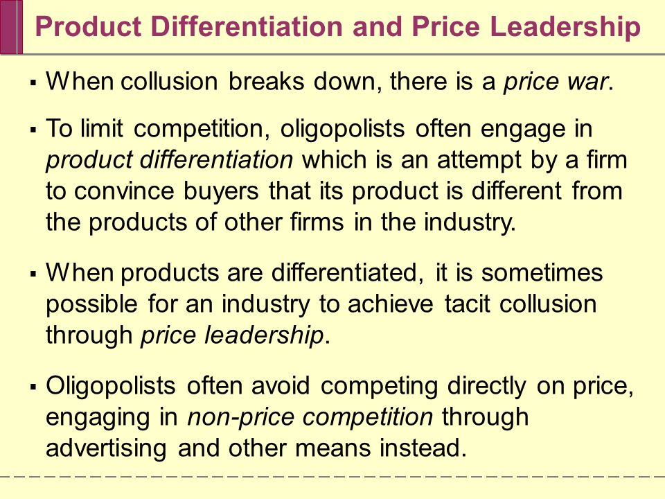 Product Differentiation and Price Leadership