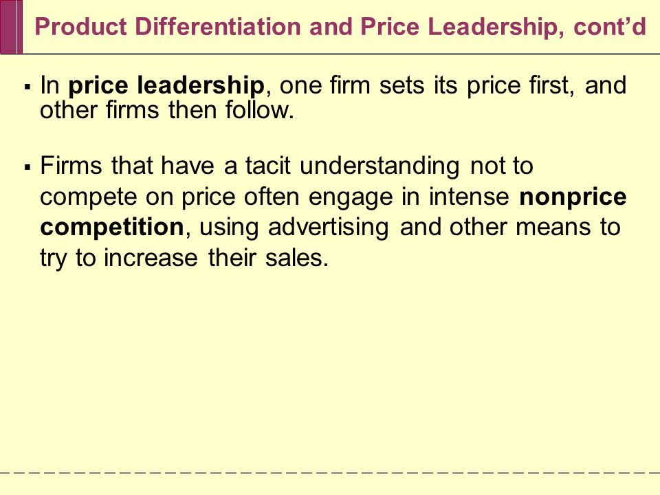 Product Differentiation and Price Leadership, cont'd