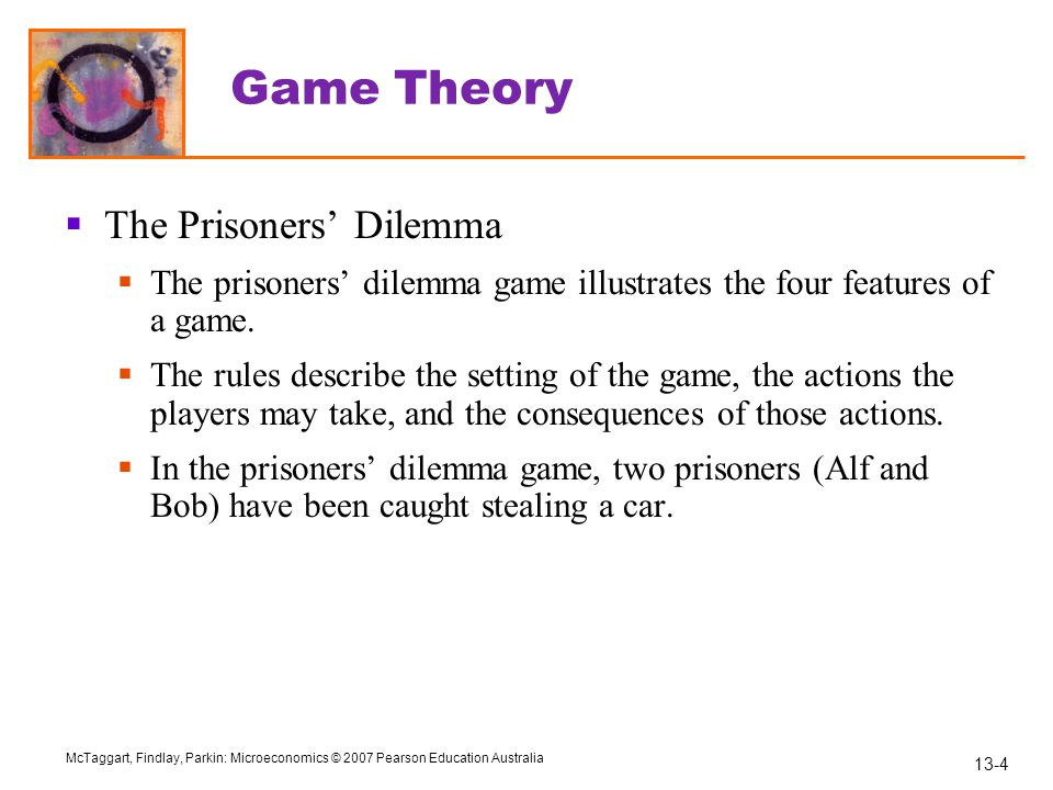Game Theory The Prisoners' Dilemma