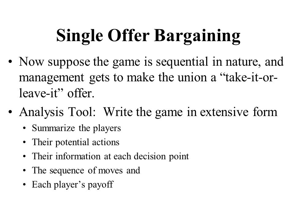 Single Offer Bargaining