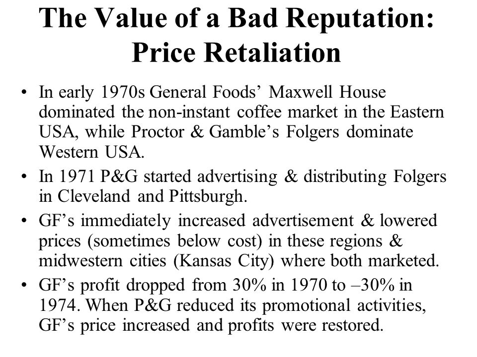 The Value of a Bad Reputation: Price Retaliation