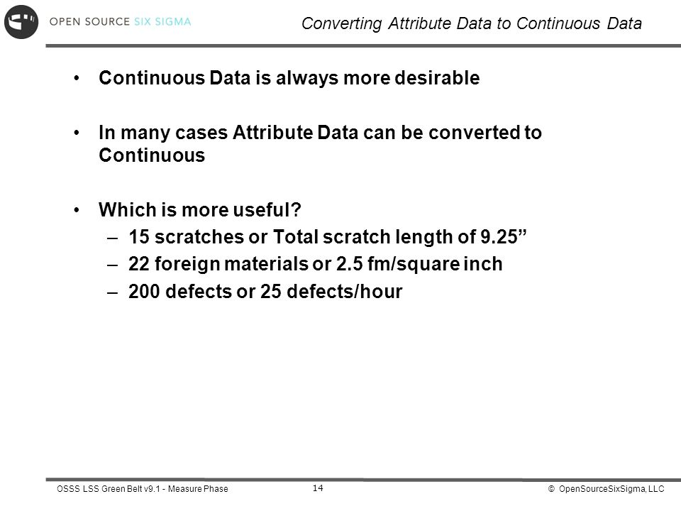 Converting Attribute Data to Continuous Data