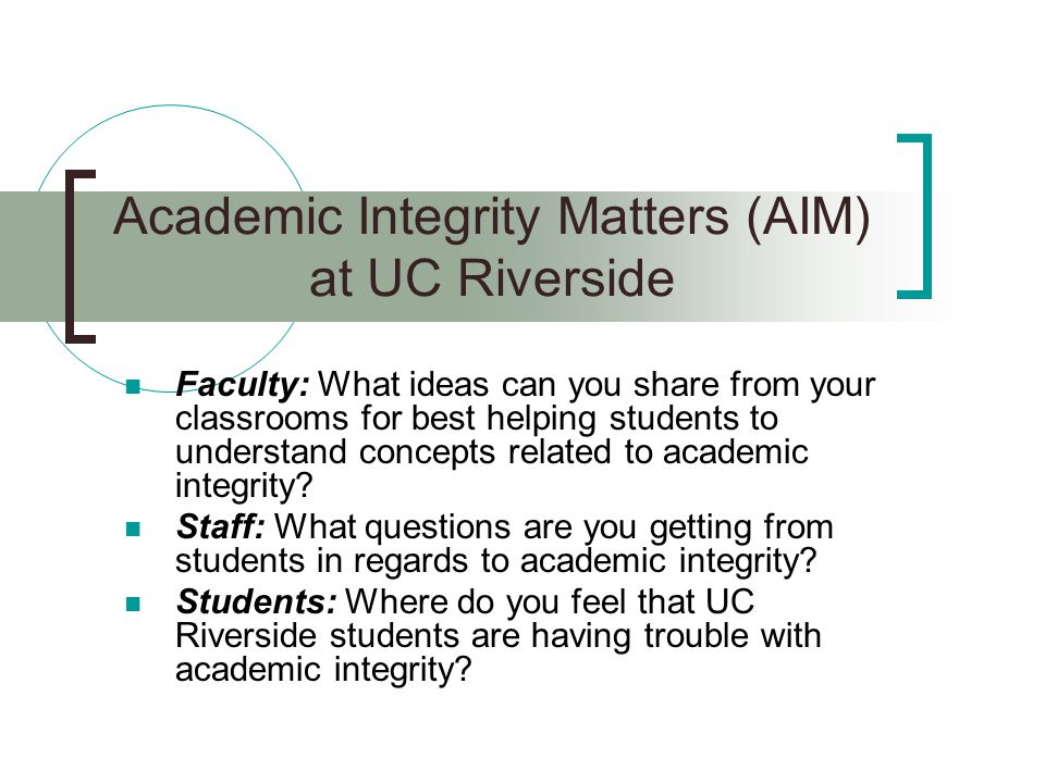 Academic Integrity Matters (AIM) at UC Riverside