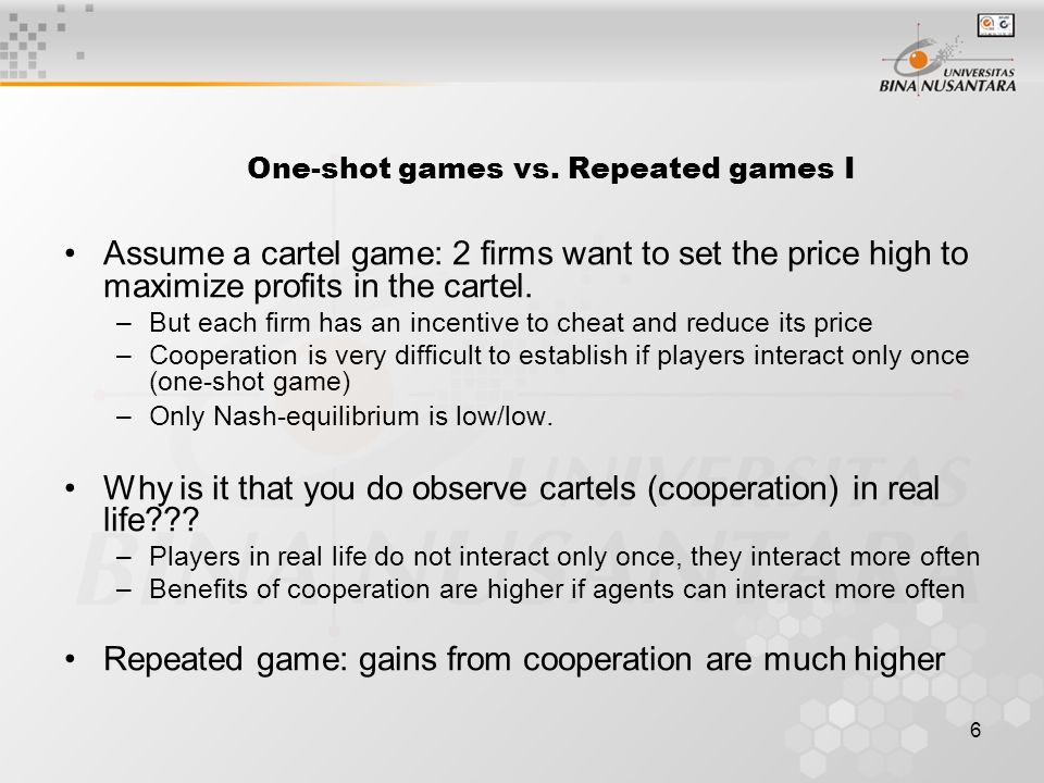One-shot games vs. Repeated games I