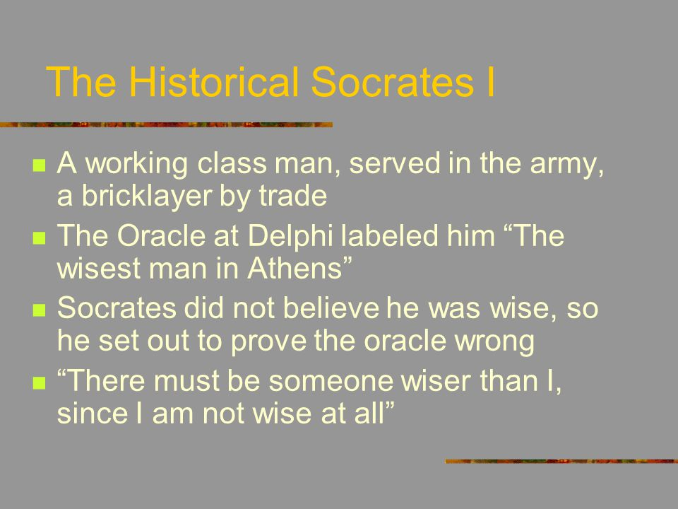 The Historical Socrates I
