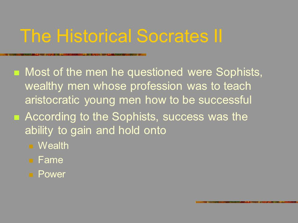 The Historical Socrates II