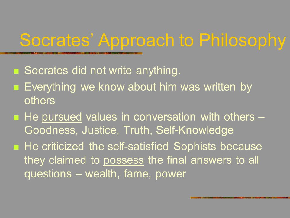 Socrates' Approach to Philosophy