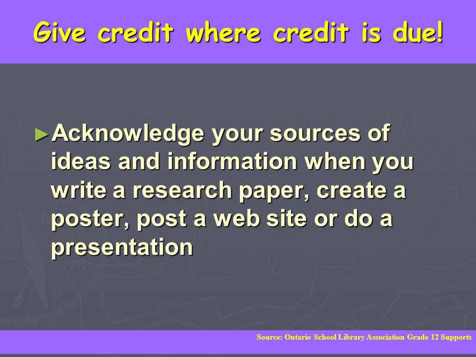 Give credit where credit is due!