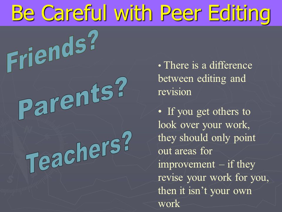 Be Careful with Peer Editing