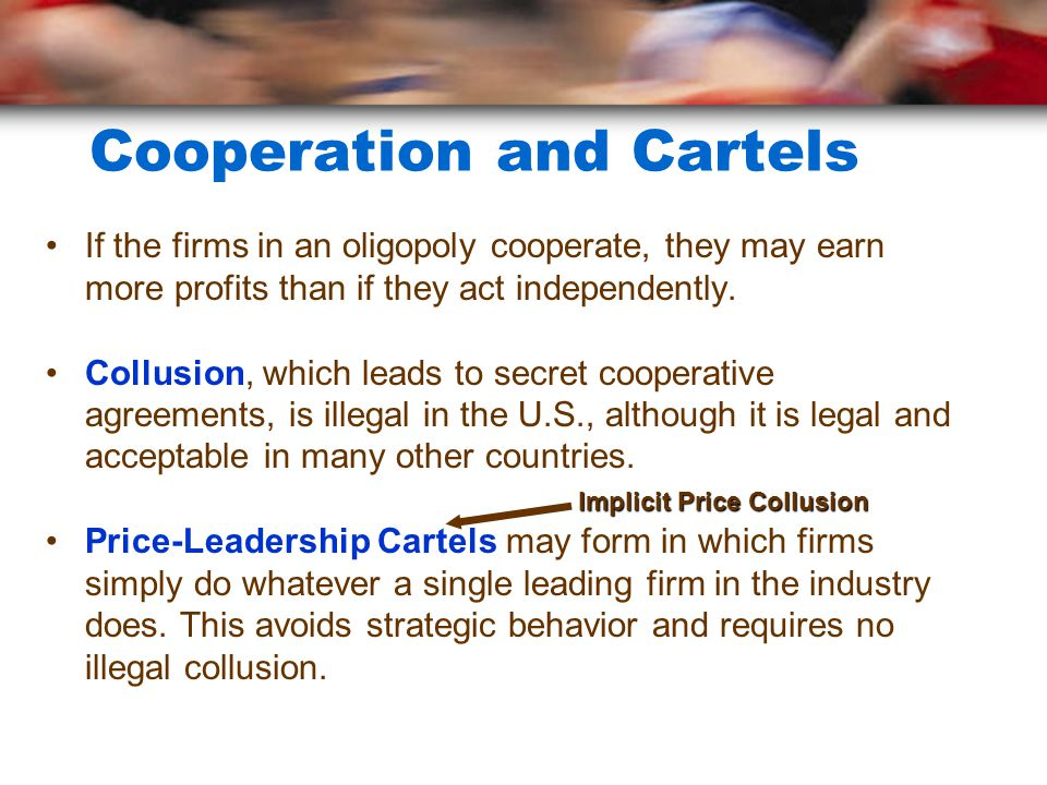 Cooperation and Cartels