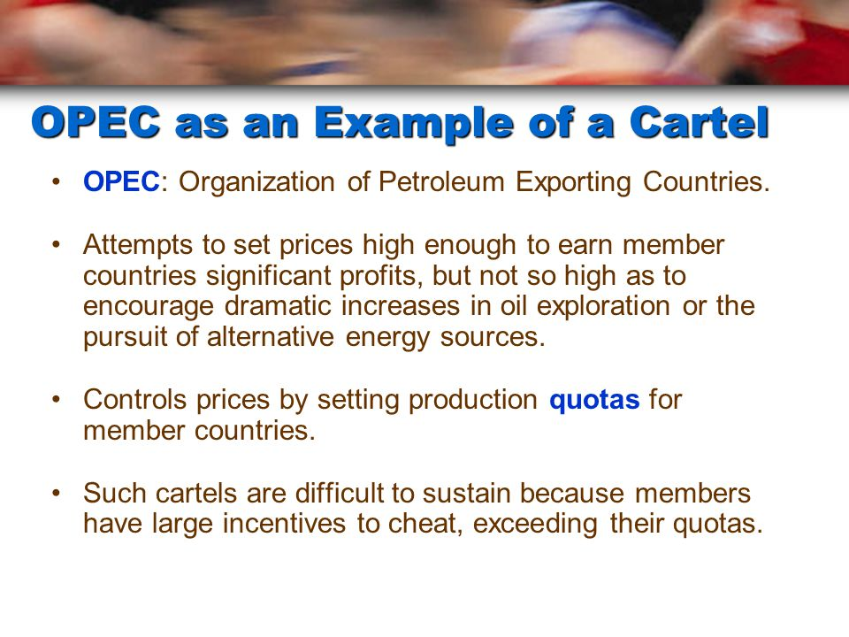 OPEC as an Example of a Cartel