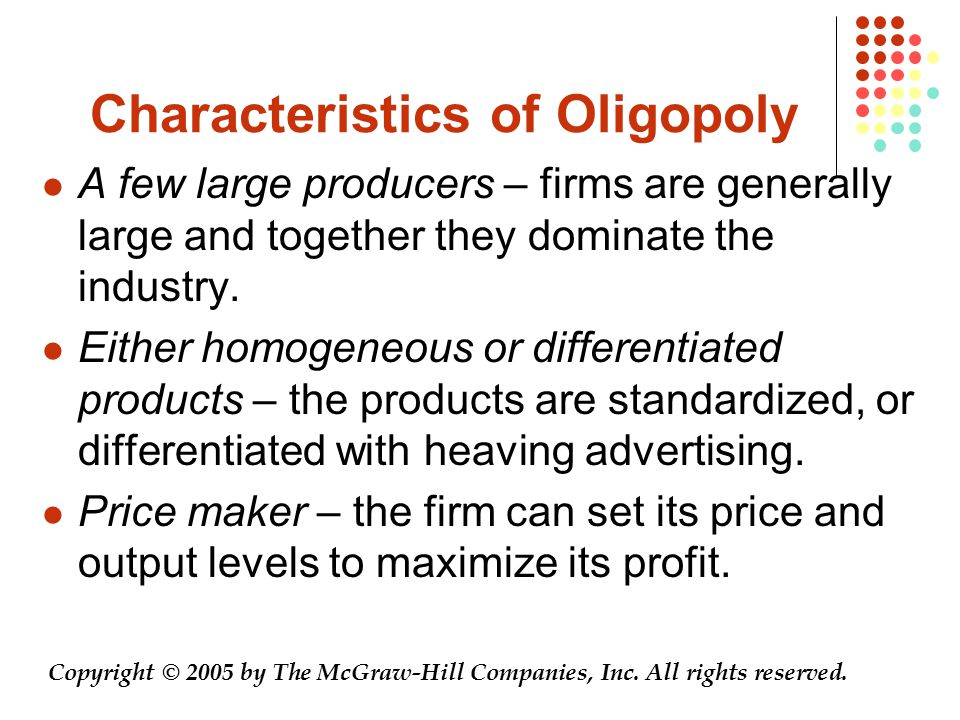 Characteristics of Oligopoly