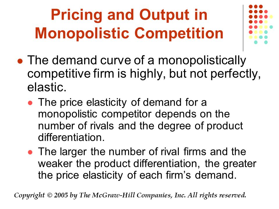 Pricing and Output in Monopolistic Competition