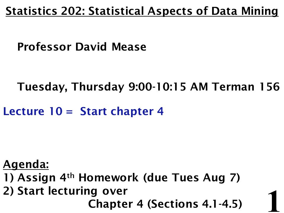 Statistics 202: Statistical Aspects of Data Mining