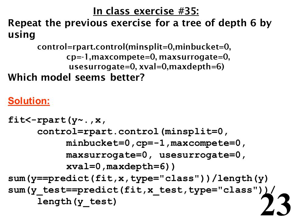 Repeat the previous exercise for a tree of depth 6 by using