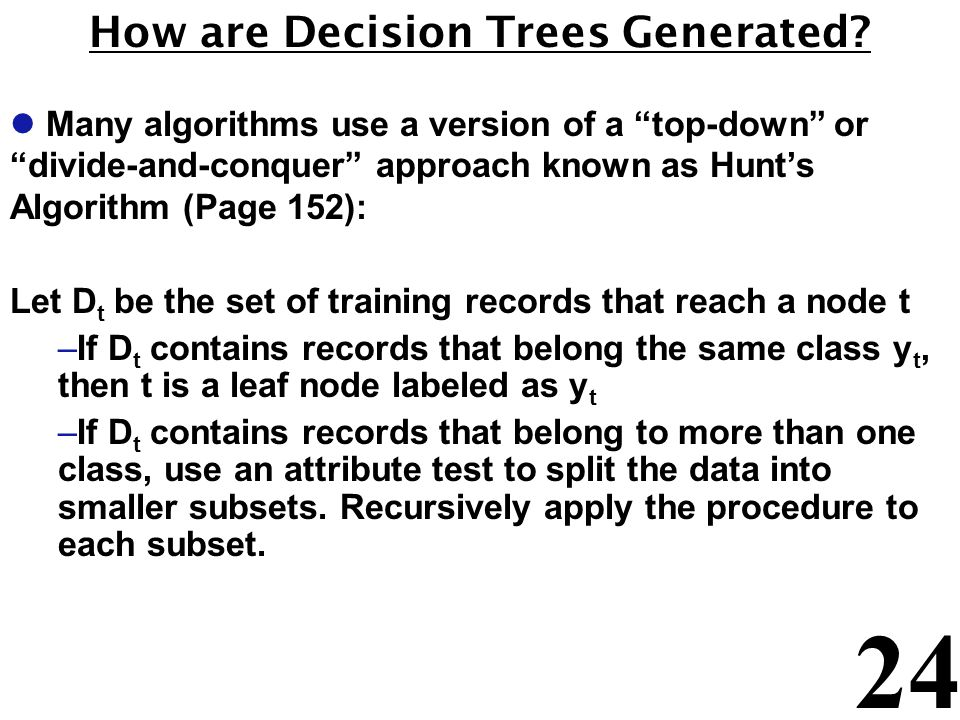 How are Decision Trees Generated