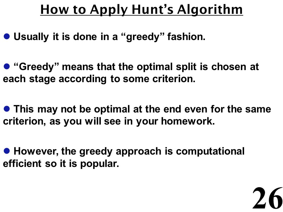 How to Apply Hunt's Algorithm