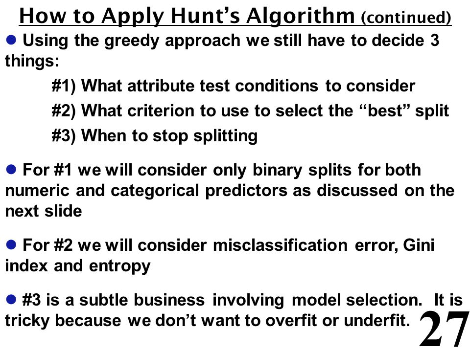How to Apply Hunt's Algorithm (continued)