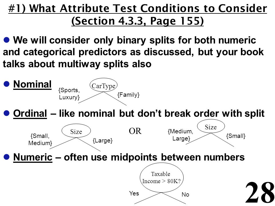 #1) What Attribute Test Conditions to Consider (Section 4. 3