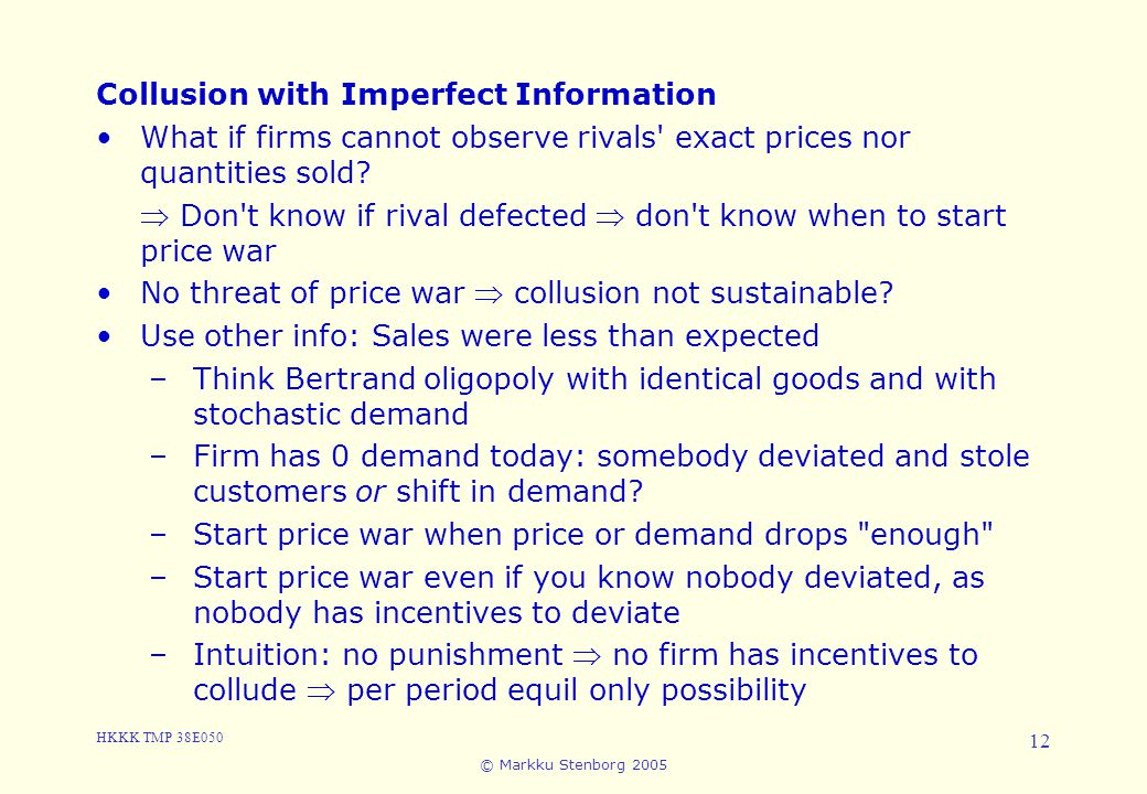 3. Cartels and Collusion Collusion with Imperfect Information