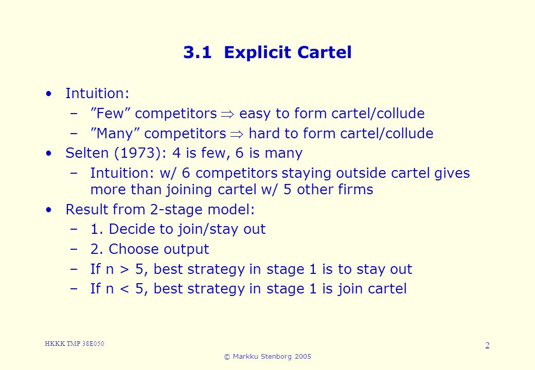 3.1 Explicit Cartel Intuition: