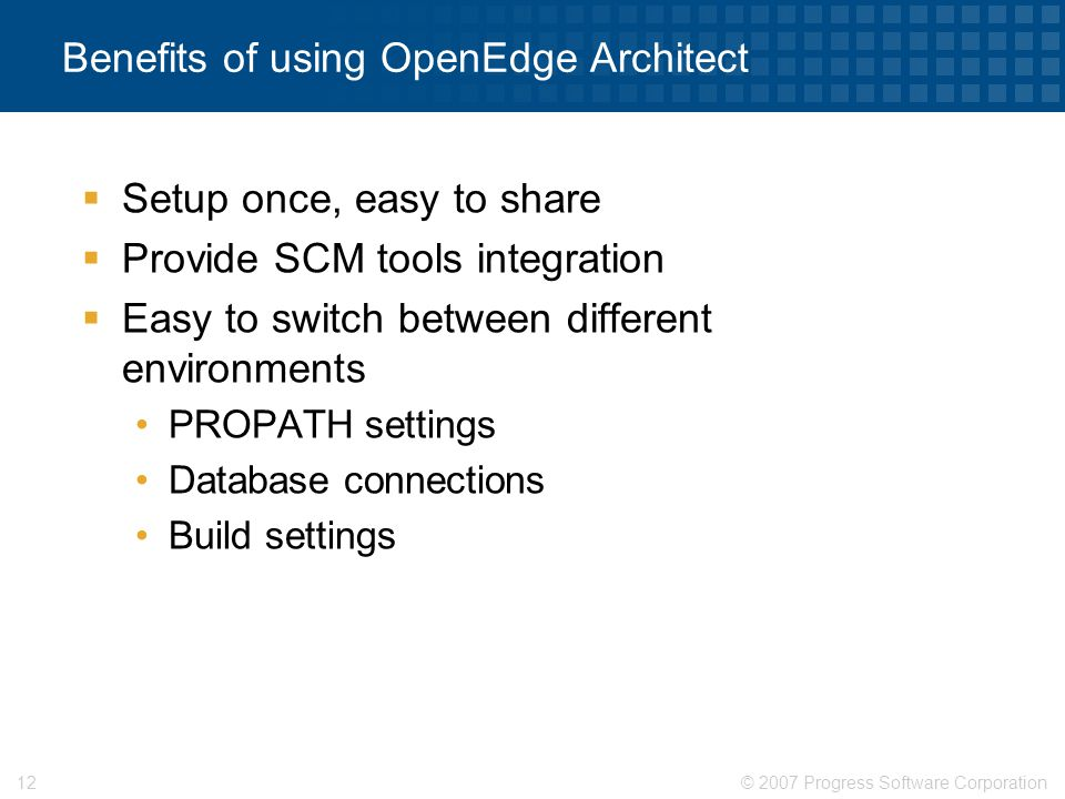 Benefits of using OpenEdge Architect
