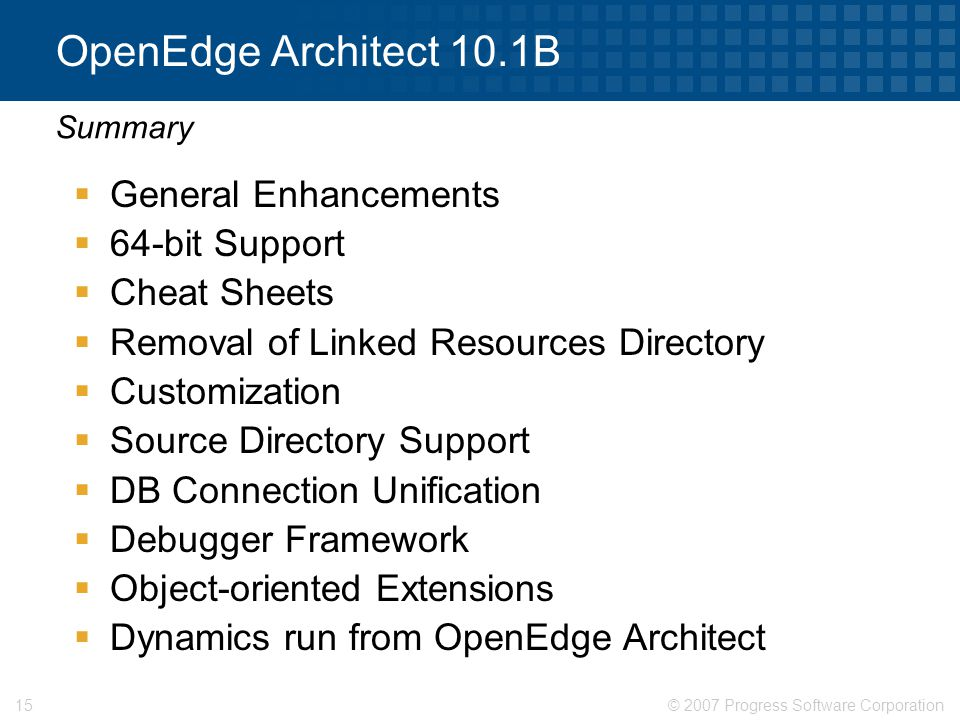 OpenEdge Architect 10.1B General Enhancements 64-bit Support