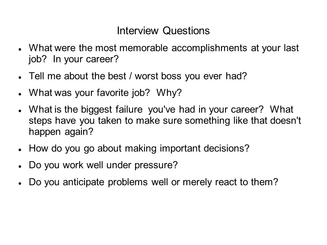 Interview Questions What were the most memorable accomplishments at your last job In your career