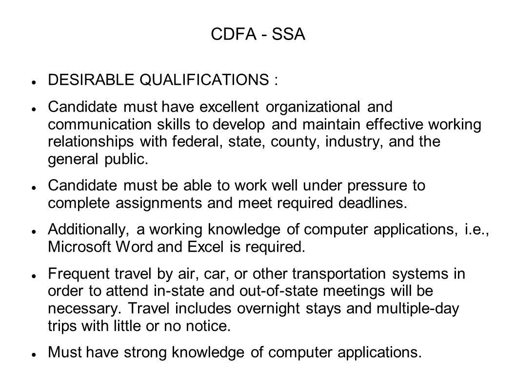 CDFA - SSA DESIRABLE QUALIFICATIONS :