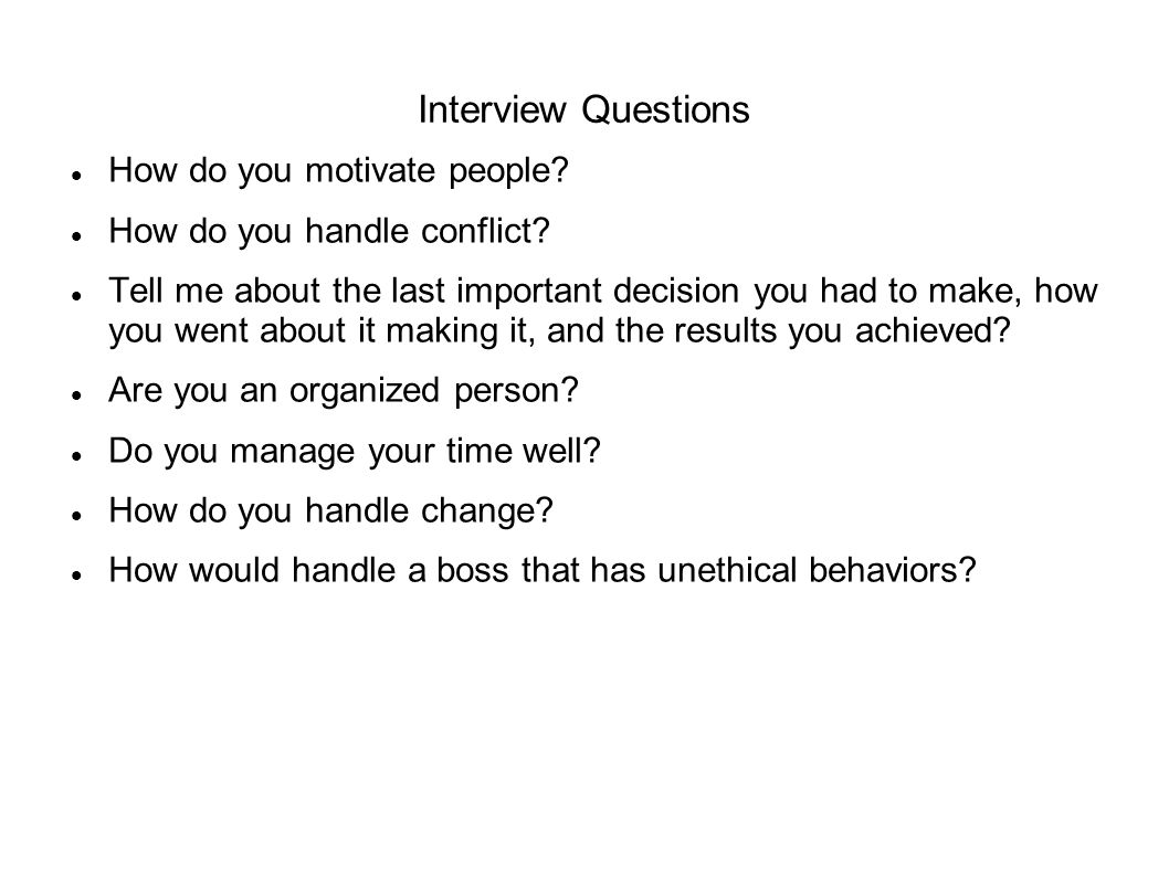 Interview Questions How do you motivate people