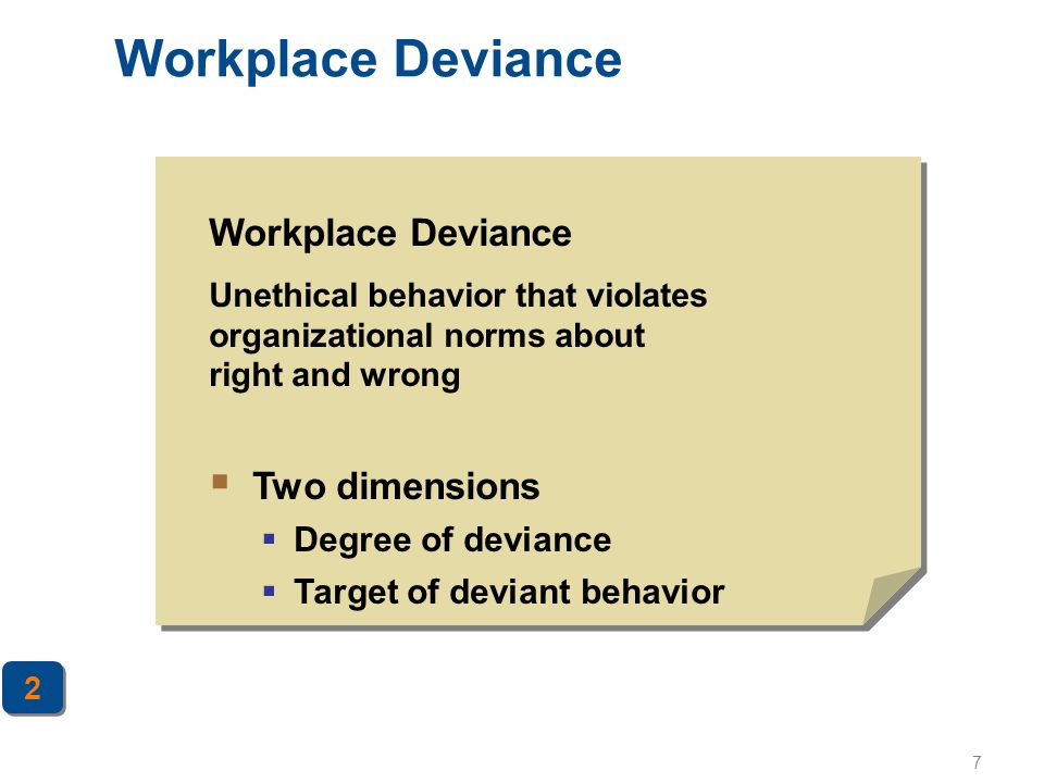 Workplace Deviance Workplace Deviance Two dimensions