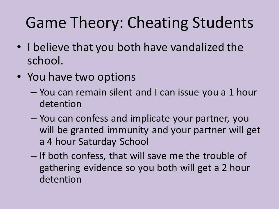Game Theory: Cheating Students
