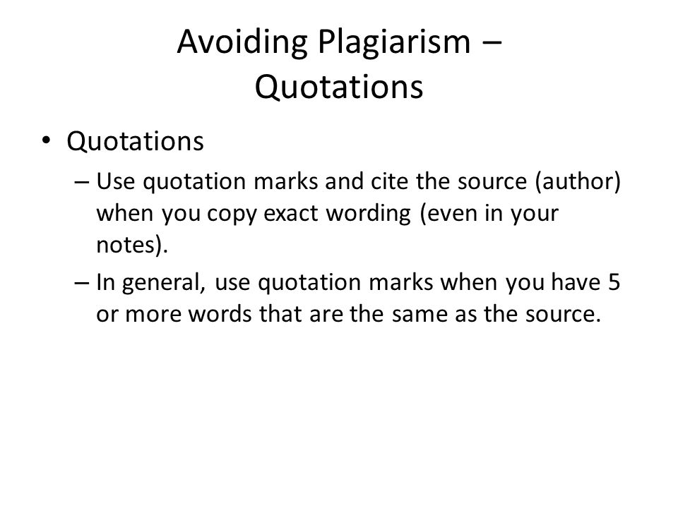 Avoiding Plagiarism – Quotations