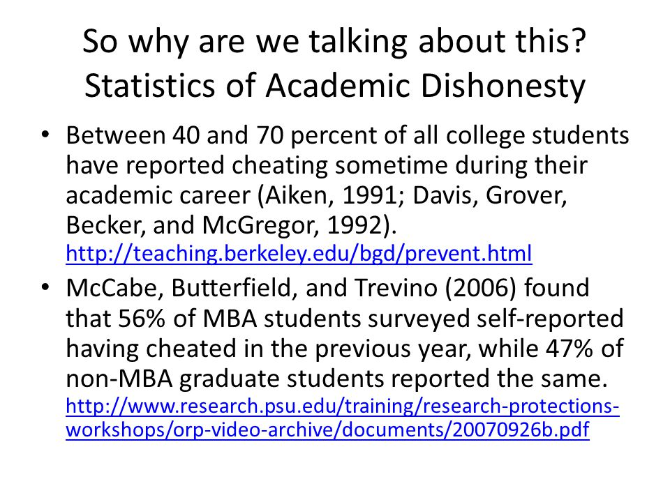 So why are we talking about this Statistics of Academic Dishonesty